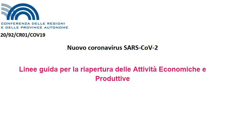 Covid19: Linee guida per la riapertura delle Attività Economiche e Produttive